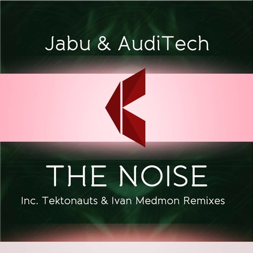 Jabu & AudiTech - The Noise (Original Mix)