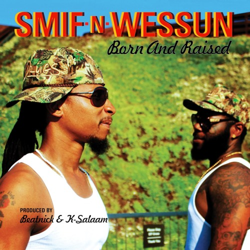 Smif N Wessun - Born and Raised' (feat. Jr. Kelly)