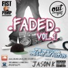 Jason K - Faded Vol. 1 - The New School Rnb & Hip Hop Mixtape