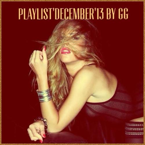 Playlist' December'13 By Gg