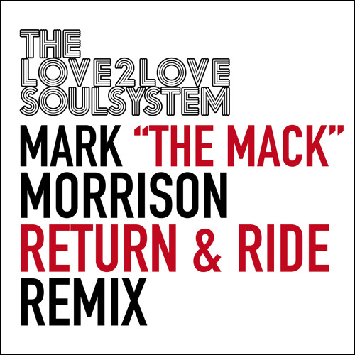 Return Of The Mack - Remix - TheLove2LoveSoulsystem