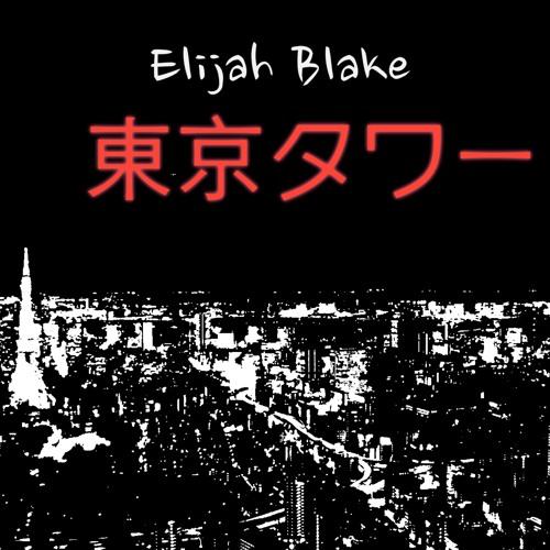 Elijah Blake - Towers Of Tokyo (Produced By: Jack Splash)
