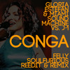 Gloria Estefan And Miami Sound Machine Vs J 1 Conga Felly Soulfurious Reedit And Remix Mp3