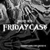 FridayCast 017 - Jozef K vs Means&3rd [Eastern Bloc/Bohemian Grove/Boiler Room]