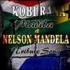 KOBI RANA- MADIBA (nelson mandela tribute song)