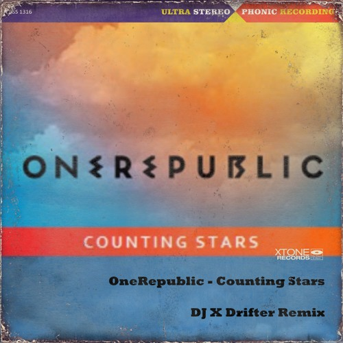 OneRepublic - Counting Stars (DJ X Drifter Bootleg)