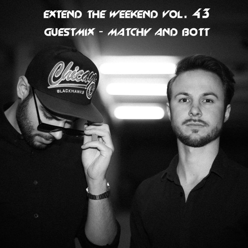 Calavera & Manya - Extend The Weekend Vol. 43 [12.12.2013 - Guestmix - Matchy & Bott]
