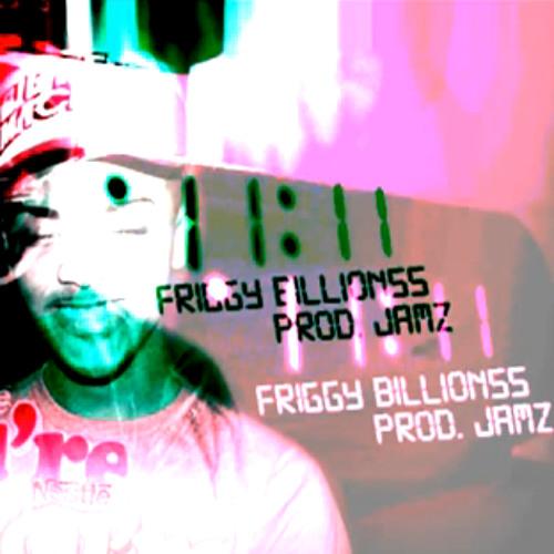 Friggy Billionss - 11:11 .PROD JAMZ ( 2012 DANCEHALL )