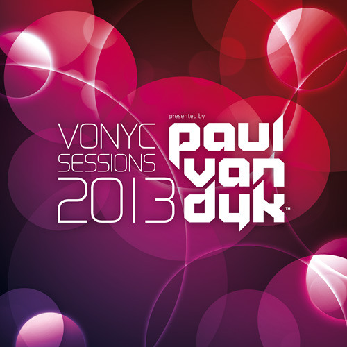 Paul van Dyk presents VONYC Sessions 2013 - Teaser