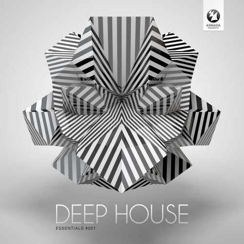 Armada presents Deep House Essentials #001 [Out Now!]