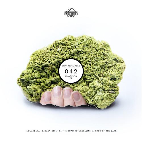 BMKLTSCH042: Lion González - Cuarenta EP