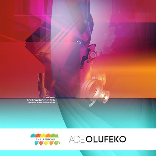 Ade Olufeko x The Africas