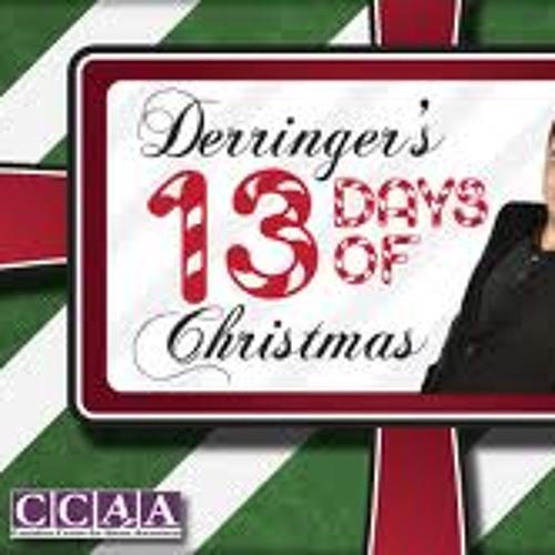Derringer's 13 Days Of Christmas - John Derringer - 12/13/13
