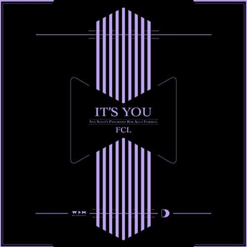 FCL - It's You (J-Art & Madan Edit) [Millesim]