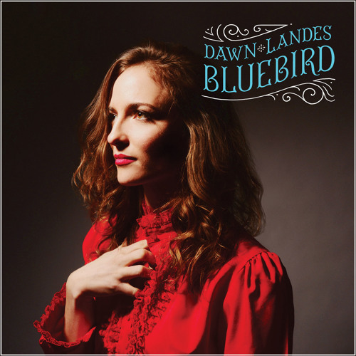 Dawn Lades - Bluebird