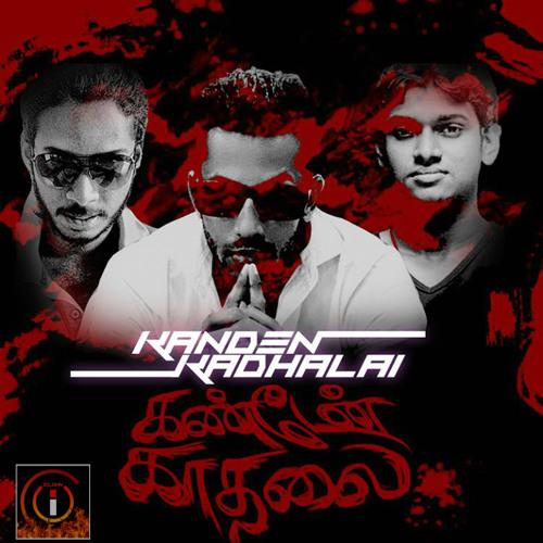 Kanden Kadhalai - iClown ft. Arshadh, Koshila & Kishani