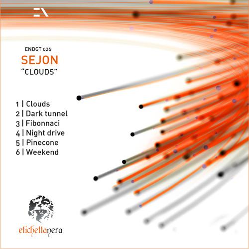 Sejon - Clouds EP Previews [ENDGT026]