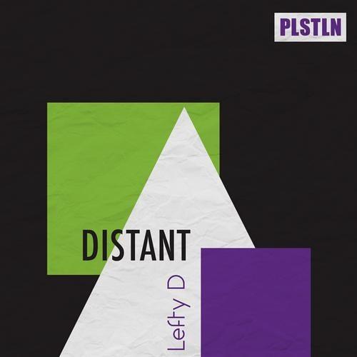 Lefty D - Distant (Lee Burton Remix) [Plasteline]