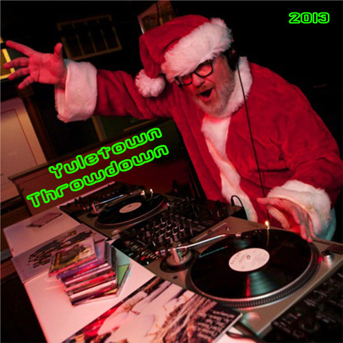 Yuletown Throwdown - 2013 Christmas compilation