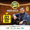 O cantor Amado Batista convida todos para seu show na 40ª EXPOAGRO