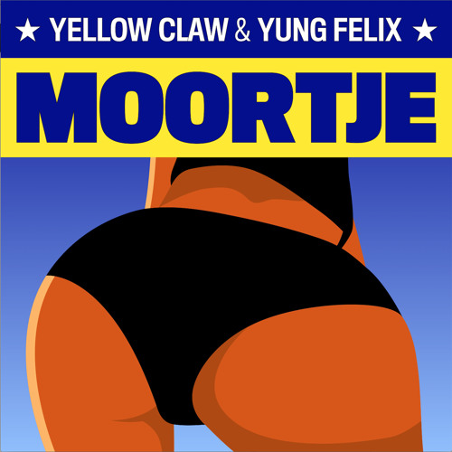 Yellow Claw & Yung Felix - Moortje *FREE DOWNLOAD*