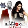 Diana Haddad - La Fiesta (feat. Zad) ديانا حداد - لا فيستا