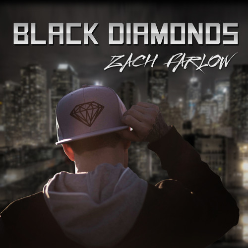 Zach Farlow Black Diamonds (Produced by TM88 & Southside)