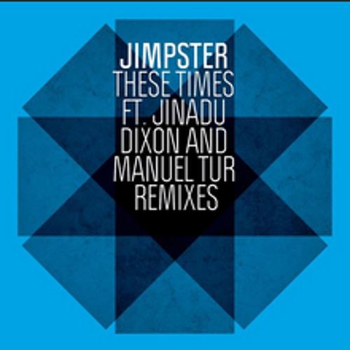 Jimpster_These Times (KYODAI REMIX)