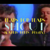 Tears For Fears - Shout (Kaelin Ellis Remix)