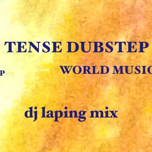Tense Dubstep Trap World Music Mix by Dj Laping on SoundCloud - Hear