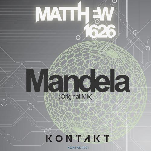 Kontakt Records Remix Competition **Matthew1626 - Mandela (Original Mix)**