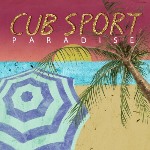 Cub Sport | Told You So