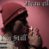 Neau-ell - I'm Still (Prod Vinny J) (Free Download In Buy Link!!)