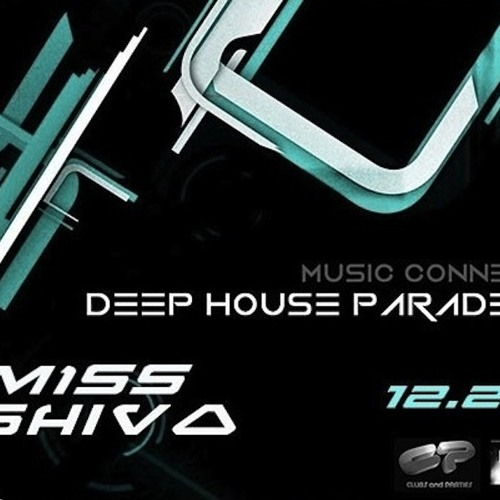 SAR Label Night by Miss Shiva @ Deep House Parade * 13/12/2013