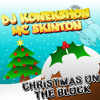 DJ Konekshon & MC Novo (Skinton) NMOTB Vol 3 : Christmas on the Block *FREE DOWNLOAD*