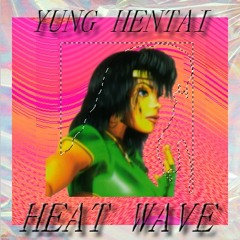 HEAT WAVE (SOUNDCLOUD'S TRASH CAN) RELEASED