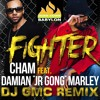 Download 01 - Cham feat. Damian 'Jr. Gong' Marley - Fighter (DJ GMC Remix) Mp3