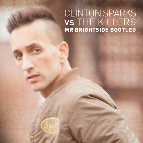 The Killers - Mr. Brightside (Clinton Sparks Bootleg)