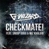 Checkmate (Rave Radio Remix) - G Wizard ft. Snoop Dogg & Wiz Khalifa [Preview]