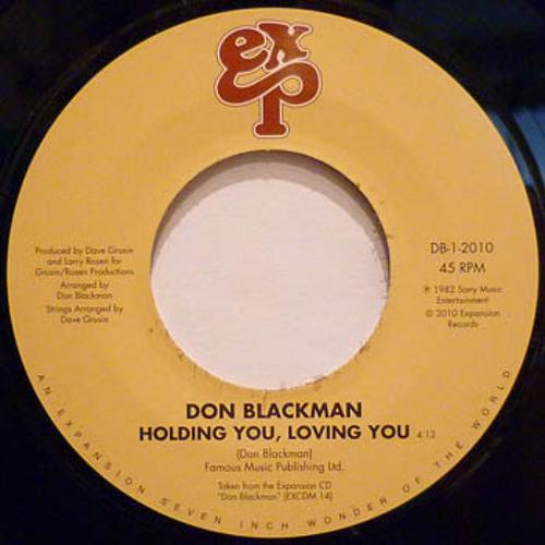 Don Blackman - Loving You, Holding You