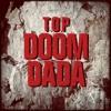 Doom Dada (Remix) - UPDATED