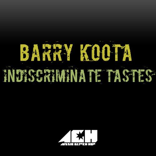Barry Koota - Indiscriminate Tastes (Free Download)