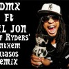 Dmx-Ruff Ryders' Anthem.Ft Lill Jon-Gangster Rap Remix DjTasos Malios 2013