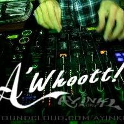 A'WHOOTT LATEST TRACKLISTS NONSTOP MIX PROJECT 2013