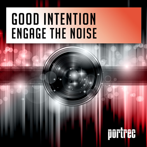 Good Intention - Engage The Noise ( Date of Release 27-12-13 )