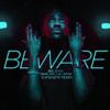 Big Sean Beware - Clean  Ehfbabyk Remix