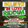 Groove Infection 10.12.2013 Pt 2: Riddim Of The Week - Believe in Love Riddim
