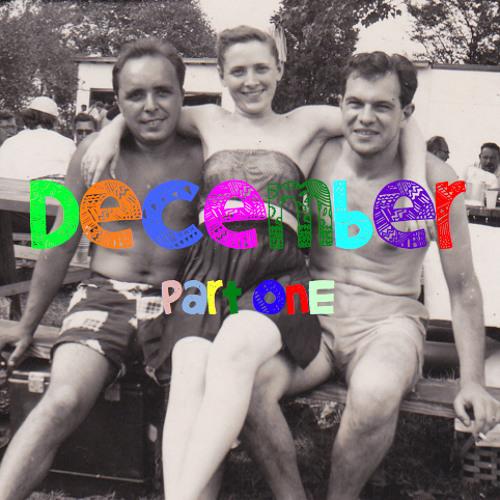 December (Part One)