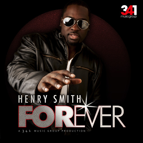 Henry Smith - Forever (Prod. by 341 Music Group)