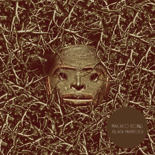 Macaco Bong - Black Marroca (single 2013)